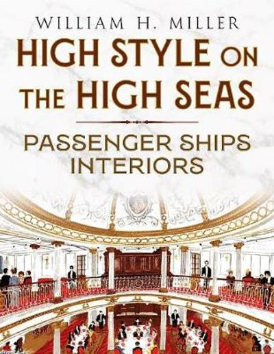 High Style on the High Seas - William Miller