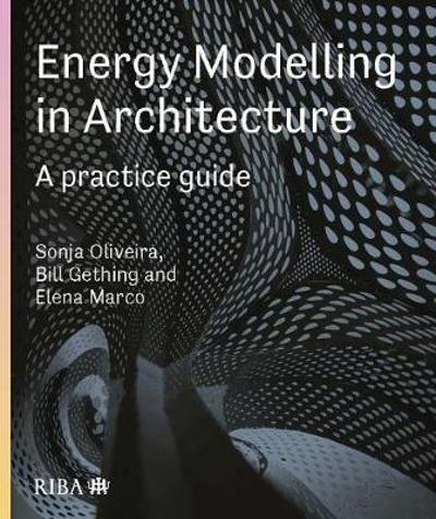 Energy Modelling in Architecture - Sonja Oliveira