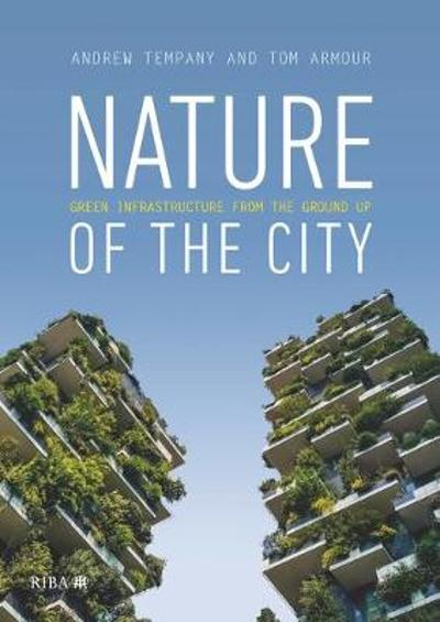 Nature of the City - Tom Armour