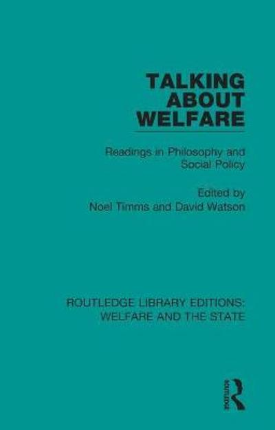 Talking About Welfare - Noel W Timms