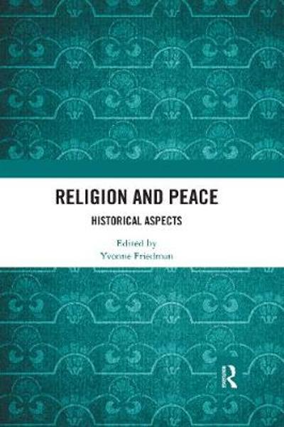 Religion and Peace - Yvonne Friedman