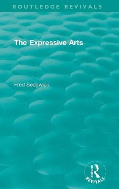 The Expressive Arts - Fred Sedgwick