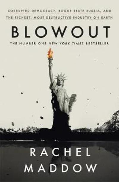 Blowout - Rachel Maddow