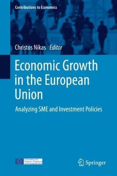 Economic Growth in the European Union - Christos Nikas