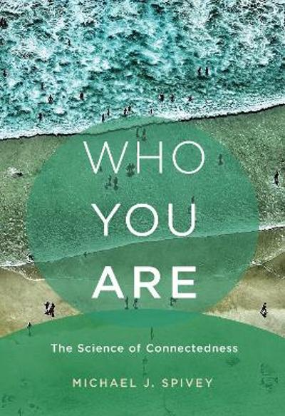Who You Are - Michael J. Spivey