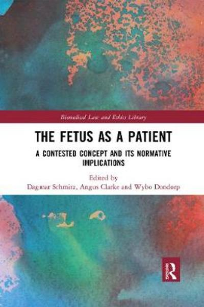 The Fetus as a Patient - Dagmar Schmitz
