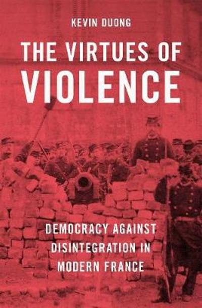 The Virtues of Violence - Kevin Duong
