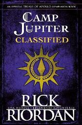 Camp Jupiter Classified - Rick Riordan
