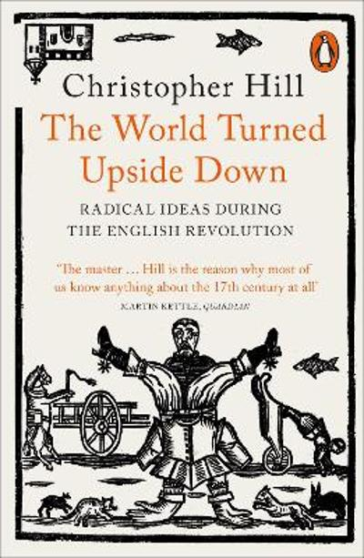 The World Turned Upside Down - Christopher Hill