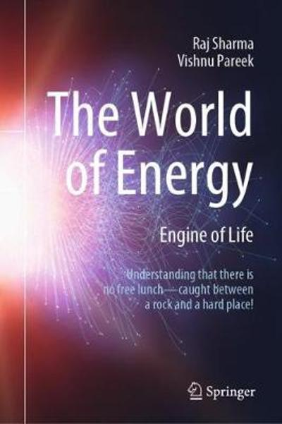 The World of Energy - Raj Sharma