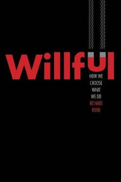 Willful - Richard Robb