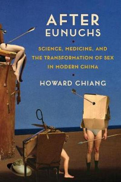 After Eunuchs - Howard Chiang
