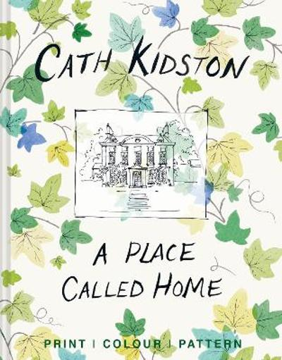 A Place Called Home - Cath Kidston