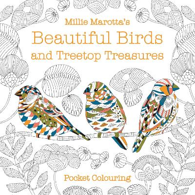 Millie Marotta's Beautiful Birds and Treetop Treasures Pocket Colouring - Millie Marotta