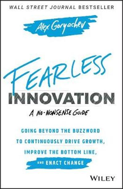 Fearless Innovation - Alex Goryachev