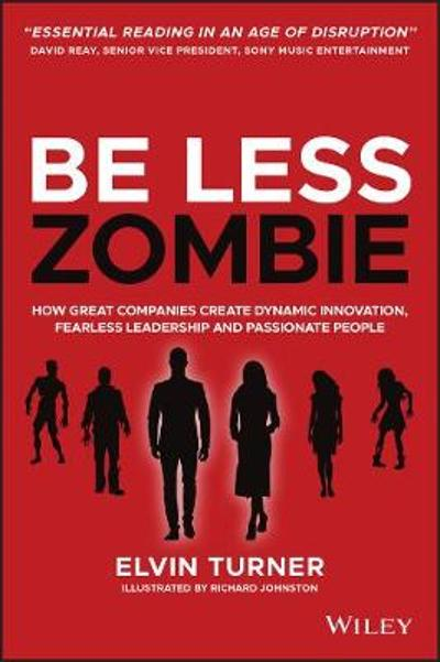 Be Less Zombie - Elvin Turner