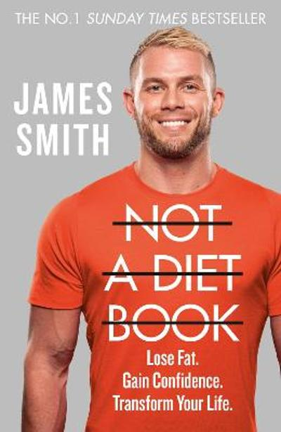 Not a Diet Book - James Smith