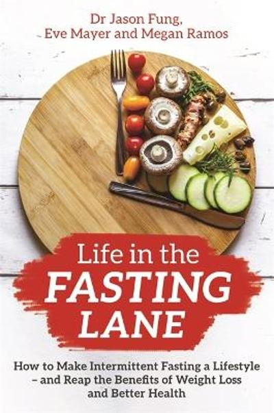 Life in the Fasting Lane - Dr Jason Fung