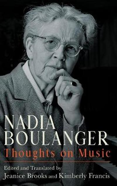 Nadia Boulanger - Thoughts on Music - Jeanice Brooks