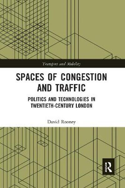Spaces of Congestion and Traffic - David Rooney