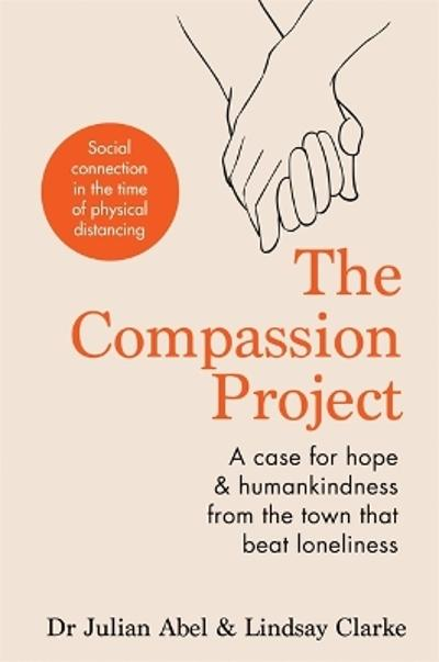 The Compassion Project - Julian Abel