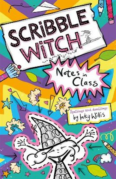 Scribble Witch: Notes in Class - Inky Willis