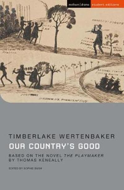 Our Country's Good - Timberlake Wertenbaker