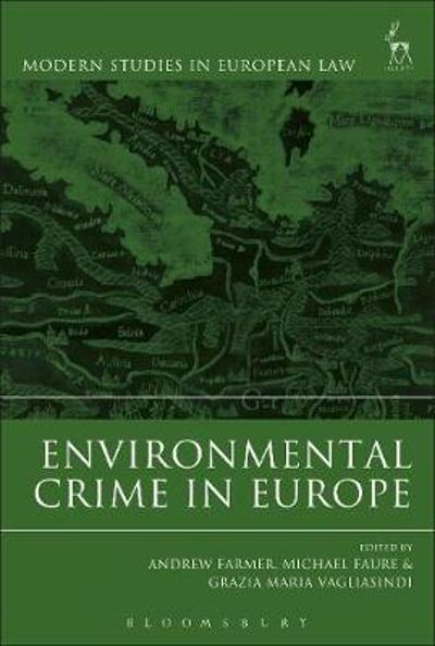 Environmental Crime in Europe - Andrew Farmer