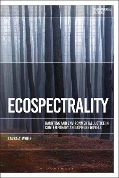 Ecospectrality - Dr Laura A. White
