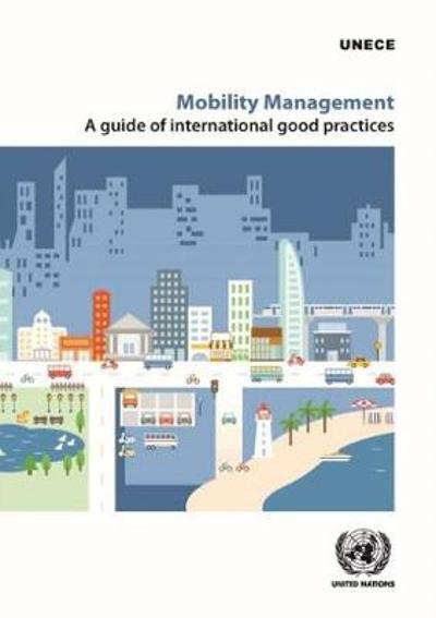 Mobility Management - United Nations Economic Commission for Europe