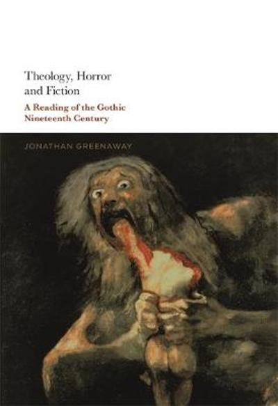 Theology, Horror and Fiction - Dr Jonathan Greenaway