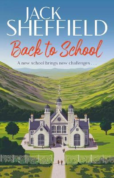 Back to School - Jack Sheffield