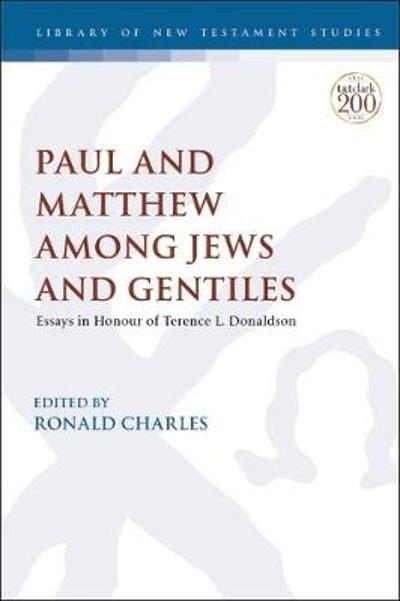 Paul and Matthew Among Jews and Gentiles - Dr. Ronald Charles