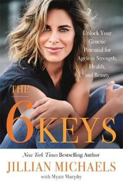 The 6 Keys - Jillian Michaels