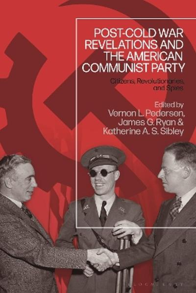 Post-Cold War Revelations and the American Communist Party - Vernon L. Pedersen