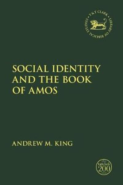 Social Identity and the Book of Amos - Assistant Professor Andrew M. King