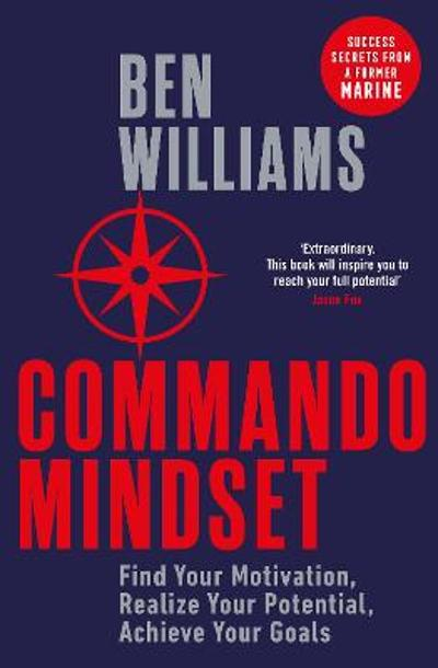Commando Mindset - Ben Williams