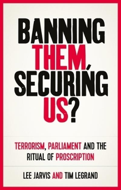 Banning them, securing us? - Lee Jarvis