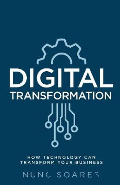 Digital Transformation - Nuno Soares