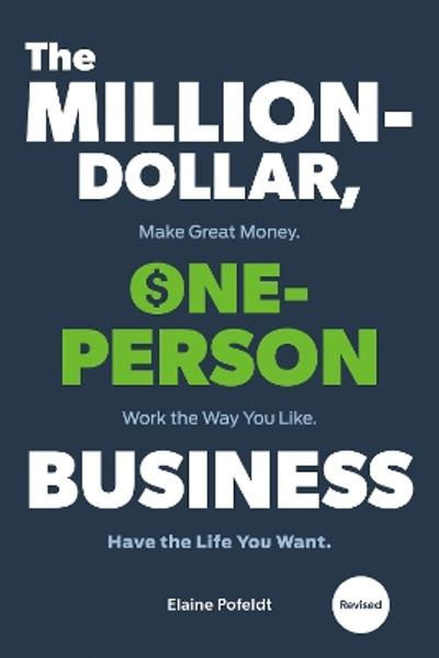 Million-Dollar, One-Person Business,The - Elaine Pofeldt