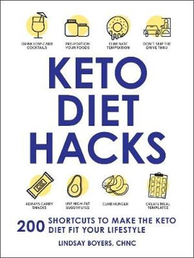 Keto Diet Hacks - Lindsay Boyers