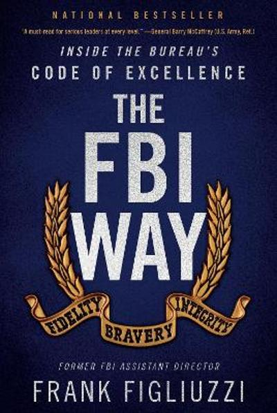 The FBI Way - Frank Figliuzzi