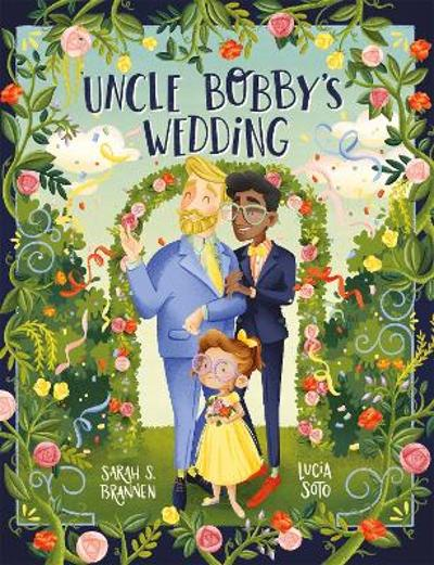 Uncle Bobby's Wedding - Sarah Brannen