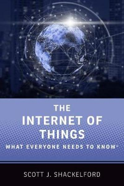 The Internet of Things - Scott J. Shackelford