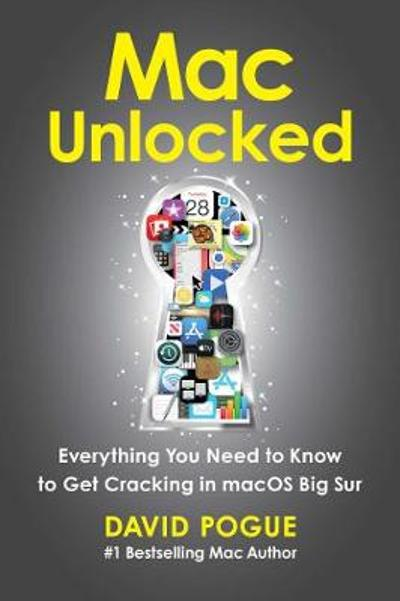 Mac Unlocked - David Pogue