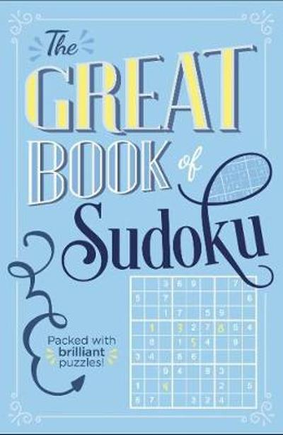 The Great Book of Sudoku - Eric Saunders