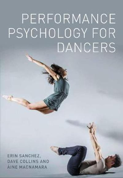 Performance Psychology for Dancers - Erin Sanchez