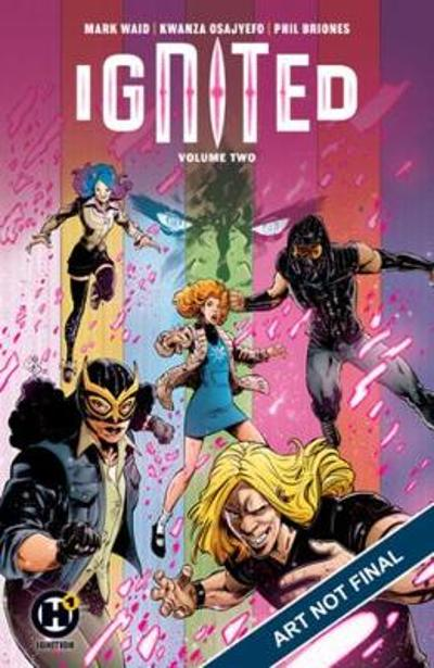 Ignited Vol. 2 - Mark Waid