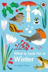What to Look For in Winter - Elizabeth Jenner Natasha Durley