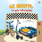 The Wheels -The Friendship Race (Italian Book for Kids) - Kidkiddos Books Inna Nusinsky